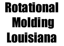 Louisiana-Rotomolding