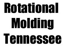 Tennessee Rotomolding